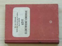 Weisser, Jansa, Jarolím - Užití elektrické energie (1956) učebnice pro SPŠE