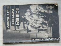 Apollo 8 kolem Měsíce - Novinář Praha 1969