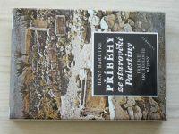 Bardtke - Příběhy ze starověké Palestiny - Tradice, archeologie, dějiny (1990)