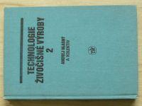 Hlasný a kol. - Technologie živočišné výroby 2 (SZN 1987)