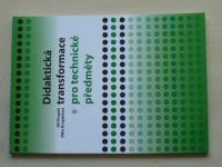 Kropáč, Kropáčová - Didaktická transformace pro technické předměty (2006)