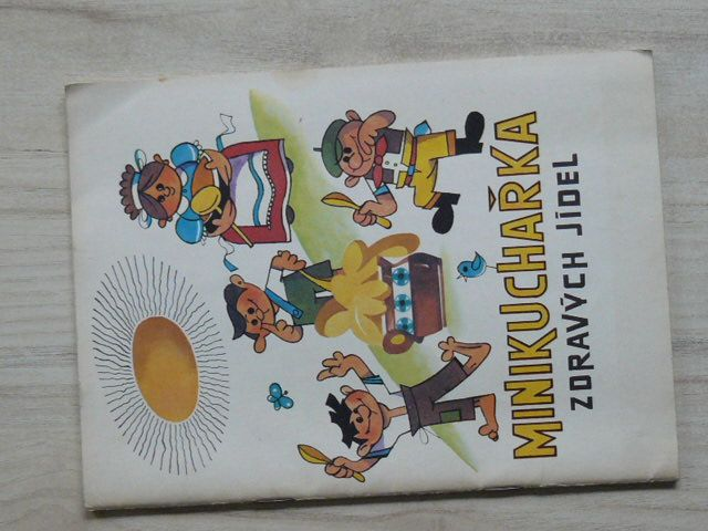 Minikuchařka zdravých jídel (1990) kol. autorů