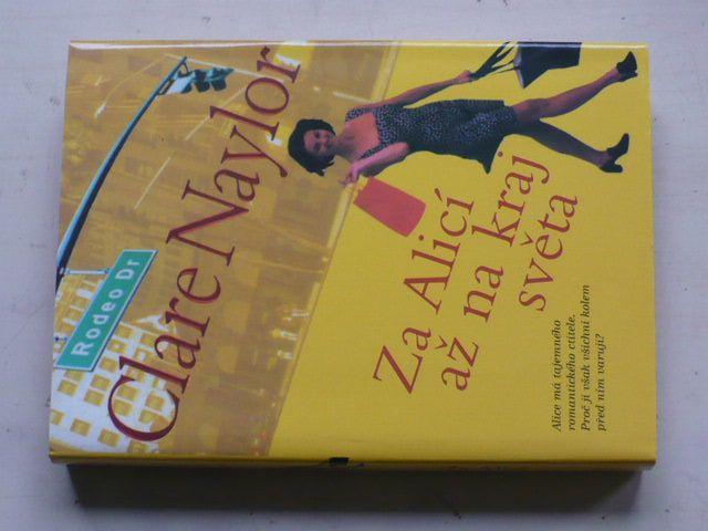 Naylor - Za Alicí až na kraj světa (2000)