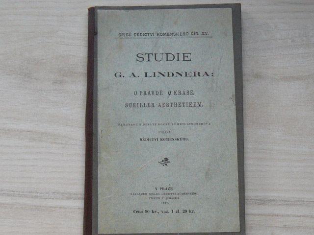 Studie G. A. Lindnera: O pravdě. O kráse. Schiller aesthetikem. (1897)