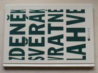 Svěrák - Vratné lahve (2007)