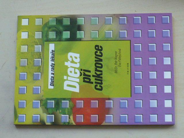 Wagner, Patlejchová - Dieta při cukrovce (1999)