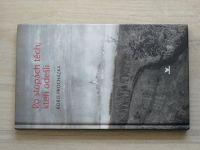 Boris Procházka - Po stopách těch, kteří odešli (2003) Stráž nad Nežárkou