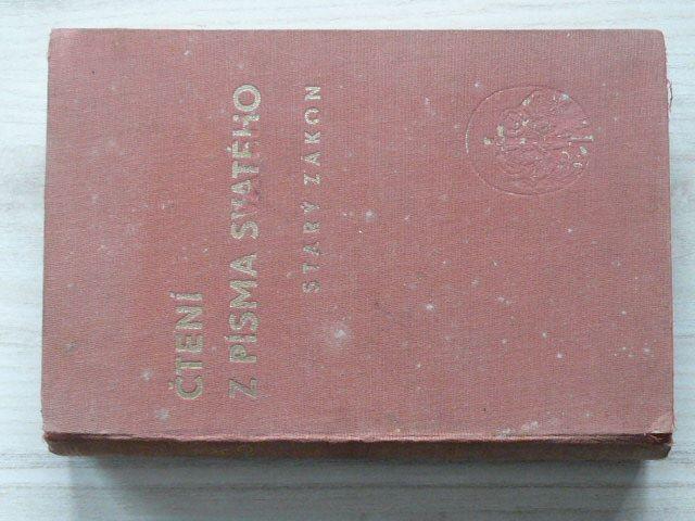 Čtení z Písma svatého - Starý Zákon - Úryvky Písma sv. podle překladu Dr. Jana Hejčla (1939)