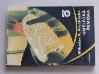 Procházka - Umělecká řemesla (1977)