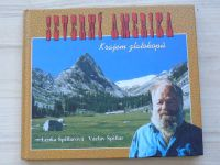 Špillarová, Špillar - Severní Amerika - Krajem zlatokopů (1998)