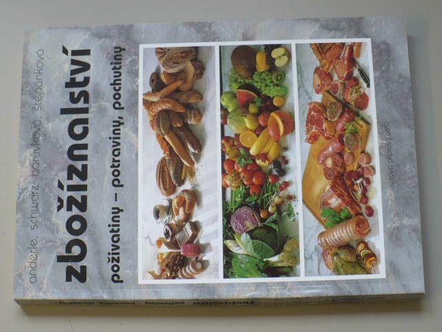 Zbožíznalství - Poživatiny, potraviny, pochutiny (1995)