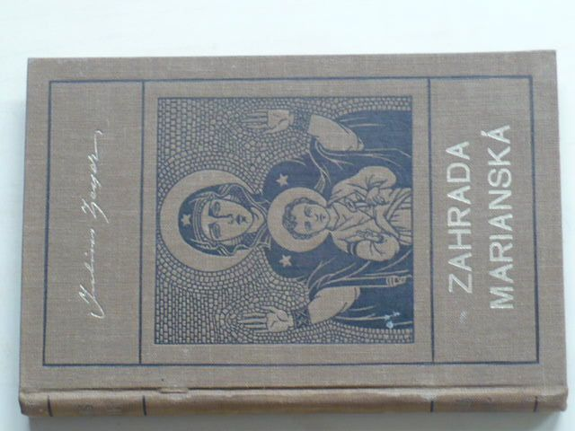 Zeyer - Zahrada Marianská (1928)