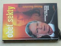 Bernfeld - Oběť sekty - Zoufalý otec pátrá po ztracené dceři (1999)