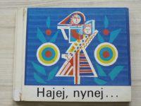 Hajej, nynej... Slovenské lidové uspávanky (Mladé letá 1975) česky