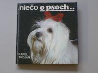Trojan - Niečo o psoch... (1981) slovensky