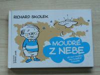 Richard Skolek - Moudré z nebe - Dětský deníček pro dospělé čtenáře (2016)