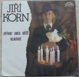 Jiří Korn – Zpívat jako déšť / Klaudie (1978)