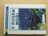 Cangini, Alzani - Šnorchlování v Rudém moři - Příručka potápěče (2005)