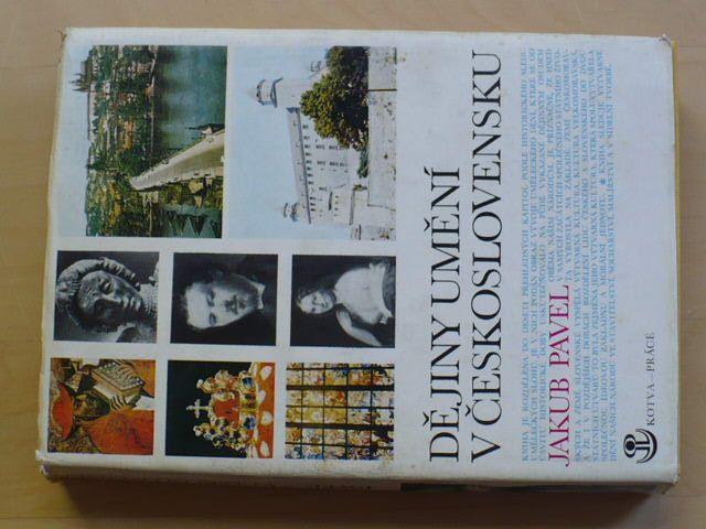 Pavel - Dějiny umění v Československu (1978) Stavitelství, sochařství, malířství