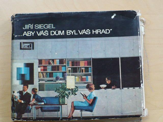 "Siegel - ""...aby váš dům byl váš hrad"" (1969)"