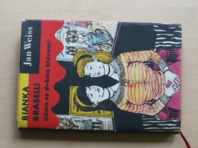 Weiss - Bianka Braselli, dáma se dvěma hlavami (1961)