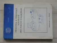 Příručka k žákovské soupravě pro pokusy z elektřiny - Fyzika ZŠ 6-8 ročník (1983)