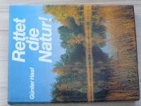 Günter Haaf - Rettet die Natur! (1981) německy, Zachraňte přírodu!