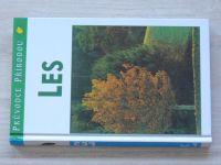 Průvodce přírodou - Reichholf - Les - Ekologie středoevropských lesů (1999)