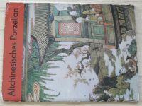 Yang Enlin - Altchinesisches Porzellan (Leipzig 1986)