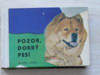 Duračinský - Pozor, dobrý pes! (Mladé letá 1969) česky