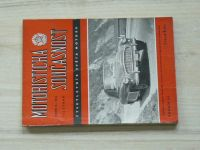 Motoristická současnost - Ročník III.  Číslo 3 (1957)