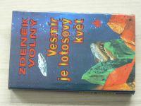 Volný - Vesmír je lotosový květ (1996)