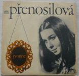 Yvonne Přenosilová / Helena Vondráčková – Tak Prázdná - Perdono / Nedoufej - Little Man (1968)