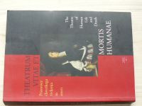 Theatrum vitae et mortis humanae + Catalogue (Ljubljana 2002) slovinsky, anglicky (2 knihy)