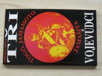 Hoyt - Tři vojevůdci - Togó, Jamamoto, Jamašita (1996)