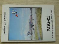 Publikace MiG-21 R,PF,PFM, PFM(SPS),R,SM,SMT,MF,bis,U,UM (1991)