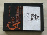 Tomek - Český anarchismus a jeho publicistika 1880 - 1925 (2002)