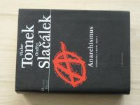 Tomek, Slačálek - Anarchismus - Svoboda proti moci (2006)