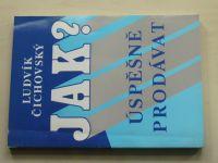 Čichovský - Jak? Úspěšně prodávat (1994)