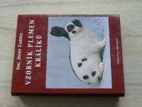 Ing. Josef Zadina - Vzorník plemen králíků (Český svaz chovatelů 2003)