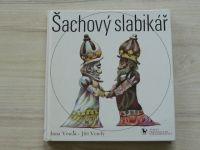 Veselá, Veselý - Šachový slabikář (1991) il. K. Franta