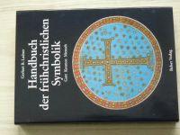 Ladner - Handbuch der frühchristlichen Symbolik (1992)