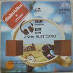 Anna Rusticano – Strano - Podivín / Basta - Dost (1984)