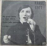 Karel Gott – Má první láska se dnes vdává / Dívka jako porcelán (1970)