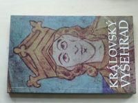 Královský Vyšehrad (1992) Sborník příspěvků k 900 výročí úmrtí prvního českého krále Vratislava