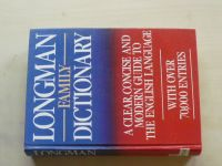 Longman Family Dictionary (1991) anglicky A clear, concise and modern guide to the english language