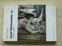 Pavlíček - Josef Winterhalder (1702-1769) (2005) barokní sochař
