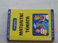 Smith-Dluhá a kolektiv - anglická Maturitní témata (2002)