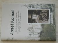 Josef Konšel - Sborník článků, recenzí, vzpomínek a dokumentů o životě, práci, díle a odkazu