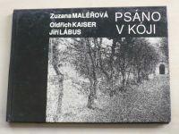 Maléřová, Kaiser, Lábus - Psáno v kóji (1991)